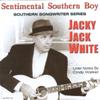 Jacky Jack White: Sentimental Southern Boy
