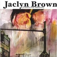 Jaclyn Brown | Unsolicited Material