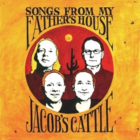 Jacob's Cattle | Songs from My Father's House