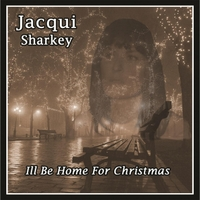 Jacqui Sharkey | I'll Be Home for Christmas