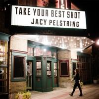 Jacy Pelstring: Take Your Best Shot