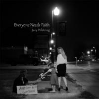 Jacy Pelstring: Everyone Needs Faith