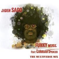 Jaden Sago | Funky Music (Multiverse Mix) | CD Baby Music Store
