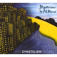Jade Synstelien Quartet | Mysterious By All Means