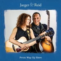 Jaeger & Reid | From Way up Here