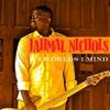 Jahmal Nichols: 2 Worlds 1 Mind