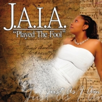 J.A.I.A.: Played the Fool