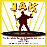 Just Awesome Karaoke | The Complete Sun Records Collection 1953-1955 Volume One (Style of Elvis Presley)