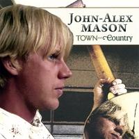 JOHN-ALEX MASON: Town & Country
