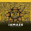 Jamaze: Around the World