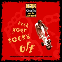 CHARITY KAHN: Charity and the JAMband: Rock Your Socks Off