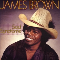 James Brown | Soul Syndrome