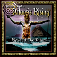 James Byrd's Atlantis Rising | Beyond the Pillars