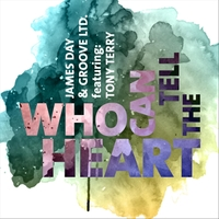 James Day | Who Can Tell the Heart