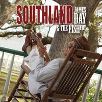 James Day and the Fish Fry | Southland