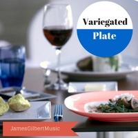 James Gilbert: Variegated Plate'