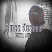 James Kessee | Found You