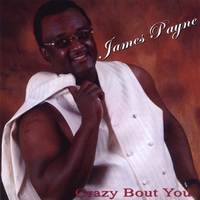 James Payne | Crazy Bout You