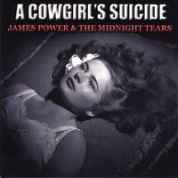 James Power | A Cowgirl's Suicide