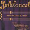 JAMES S. HOCH: Jubilance!