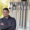James Short: Worth It All