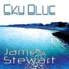 James Stewart: Sky Blue