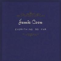 Jamie Coon | Everything So Far