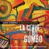 Jamie Dubberly: La Clave Del Gumbo