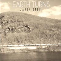 Jamie Gage | Earth Turns