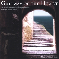 Jan Berlin, Ph.D | Gateway of the Heart: A Sacred Lens Guided Imagery Journey