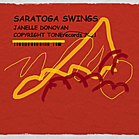 Janelle Donovan | Saratoga Swings (feat. Mark Cargill & Gregory Cook)