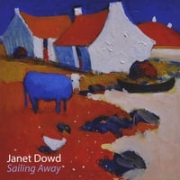 Janet Dowd | Sailing Away