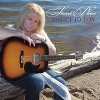 Janice Jo Fox | Secret Place