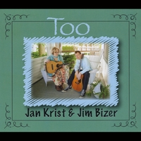 Jan Krist & Jim Bizer | Too