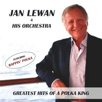 Jan Lewan and His Orchestra | Greatest Hits of a Polka King