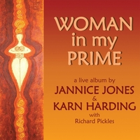Jannice Jones & Karn Harding | Woman in My Prime (Live)