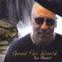 Album Good Fair World by Jan Randall