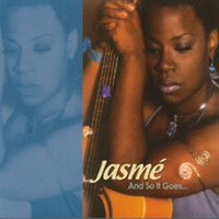 Jasmé Kelly | And So It Goes