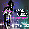 Jason Cerda: Cheating With the DJ