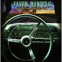 Jason Daniels | Dashboard Visions and Rearview Reflections