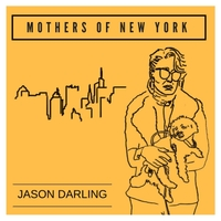 Jason Darling | Mothers of New York