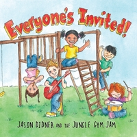 Jason Didner and the Jungle Gym Jam | Everyone's Invited!