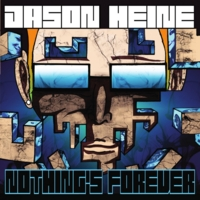 Jason Heine | Nothing's Forever