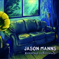 Jason Manns | Recovering with Friends