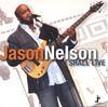 JASON NELSON: I Shall Live
