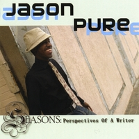 Jason Pure | Seasons: Perspectives of a Writer
