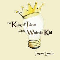 Jasper Lewis | The King of Ideas and the Weirdo Kid