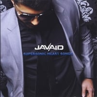 Javaid | Supersonic Heart Songs