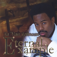 Ja' Van Johnson | Eternal Example