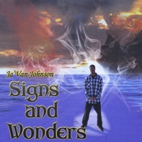 Ja' Van Johnson | Signs and Wonders